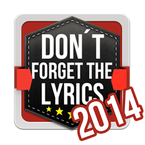 Don't Forget the Lyrics 2014 Android