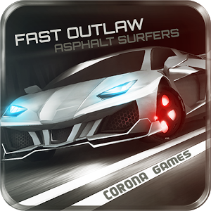 Fast Outlaw: Asphalt Surfers Android