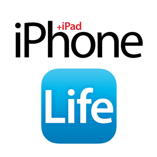 iPhone Life magazine: Best Apps, Top Tips, Great Gear Ios